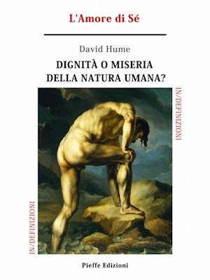Dignita o miseria della natura umana? L'Amore di Se