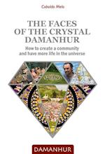 Faces of the Crystal Damanhur
