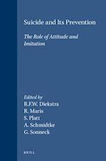 Suicide and Its Prevention (ADVANCES IN SUICIDOLOGY, nr. 1)