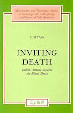 Inviting Death (Monographs and Theoretical Studies in Sociology and Anthropo, nr. 28)