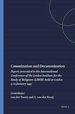 Canonization and Decanonization (STUDIES IN THE HISTORY OF RELIGIONS, nr. 82)