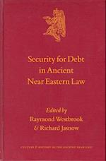 Security for Debt in Ancient Near Eastern Law (CULTURE AND HISTORY OF THE ANCIENT NEAR EAST)