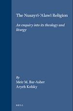 The Nusayrī-ʿalawī Religion (Jerusalem Studies in Religion And Culture, nr. 1)