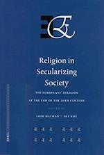 Religion in Secularizing Society (European Values Studies European Values Studies, nr. 5)
