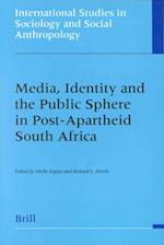 Media, Identity and the Public Sphere in Post-Apartheid Soutmedia, Identity and the Public Sphere in Post-Apartheid South Africa H Africa
