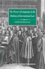 The Power of Language in the Making of International Law (Developments in International Law, nr. 46)