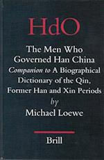 The Men Who Governed Han China (Handbook of Oriental Studies: Section 4, China, nr. 17)