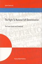 The Right to National Self-Determination (NIJHOFF Law Specials, nr. 60)