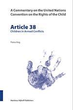 A Commentary on the United Nations Convention on the Rights of the Child, Article 38 (Commentary on the United Nations Convention on the Rights of the Child, nr. 38)