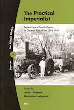 The Practical Imperialist (Sources For African History, nr. 4)