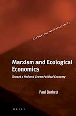 Marxism And Ecological Economics (Historical Materialism Book)