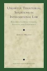 Unlawful Territorial Situations in International Law (Developments in International Law, nr. 55)