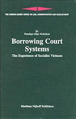 Borrowing Court Systems (London-Leiden Series on Law, Administration And Development, nr. 10)