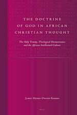 The Doctrine of God in African Christian Thought (Studies in Reformed Theology)