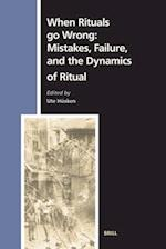 When Rituals Go Wrong (Numen Books Studies in the History of Religions, nr. )