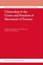 Citizenship of the Union and Freedom of Movement of Persons (Immigration and Asylum Law and Policy in Europe, nr. 14)