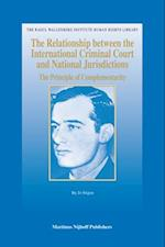 The Relationship Between the International Criminal Court and National Jurisdictions (The Raoul Wallenberg Institute Human Rights Library, nr. 34)