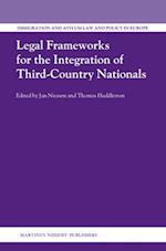 Legal Frameworks for the Integration of Third-Country Nationals (Immigration and Asylum Law and Policy in Europe, nr. 18)