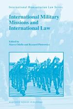 International Military Missions and International Law (International Humanitarian Law)