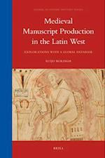Medieval Manuscript Production in the Latin West (Global Economic History)