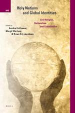 Holy Nations and Global Identities (International Studies in Religion and Society)
