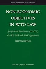 Non-Economic Objectives in Wto Law (Nijhoff International Trade Law, nr. 1)