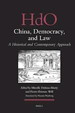 China, Democracy, and Law (Handbook of Oriental Studies: Section 4, China, nr. 26)