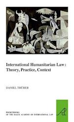 International Humanitarian Law (The Pocket Books of the Hague Academy of International Law)
