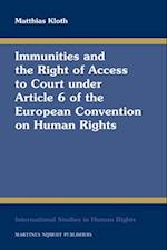 Immunities and the Right of Access to Court Under Article 6 of the European Convention on Human Rights (INTERNATIONAL STUDIES IN HUMAN RIGHTS, nr. 103)