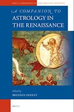 A Companion to Astrology in the Renaissance af Brendan Dooley