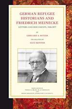 German Refugee Historians and Friedrich Meinecke af Gerhard A. Ritter