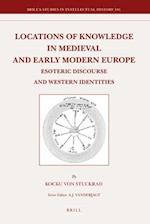Locations of Knowledge in Medieval and Early Modern Europe (BRILL'S STUDIES IN INTELLECTUAL HISTORY, nr. 186)
