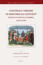 Contract Theory in Historical Context (BRILL'S STUDIES IN INTELLECTUAL HISTORY)