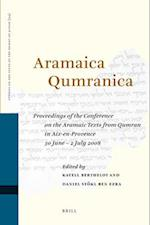 Aramaica Qumranica (Studies of the Texts of theDesert of Judah)