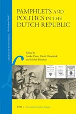 Pamphlets and Politics in the Dutch Republic (Library of the Written Word)