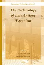 The Archaeology of Late Antique