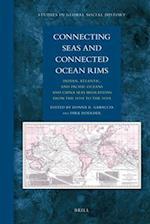 Connecting Seas and Connected Ocean Rims (Studies in Global Social History, nr. 8)