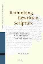 Rethinking Rewritten Scripture (Studies of the Texts of theDesert of Judah)