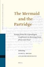 The Mermaid and the Partridge (Studies of the Texts of theDesert of Judah)