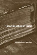 Financialisation in Crisis (Historical Materialism Books Haymarket Books, nr. 32)