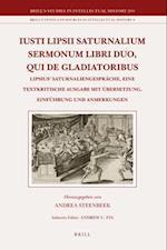 Iusti Lipsii Saturnalium Sermonum Libri Duo, Qui de Gladiatoribus af Justus Lipsius