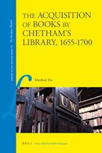 The Acquisitions of Books by Chetham's Library, 1655-1700 (Library of the Written World: The Handpass World)