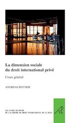 La Dimension Sociale Du Droit International Prive (Pocket Books of the Hague Academy of International LawLes, nr. 9)