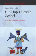 Hip Hop S Hostile Gospel (Studies in Critical Research on Religion, nr. 6)