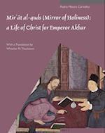 Mir'at Al-Quds, Mirror of Holiness (Muqarnas Supplements)