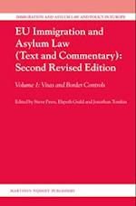 Eu Immigration and Asylum Law (Text and Commentary) (Immigration and Asylum Law and Policy in Europe, nr. 27)