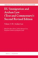 Eu Immigration and Asylum Law Text and Commentary (Immigration and Asylum Law and Policy in Europe, nr. 3)