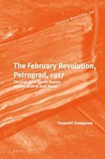 The February Revolution, Petrograd, 1917 (Historical Materialism Book, nr. 149)