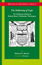 The Hallowing of Logic (Brill's Series in church History)