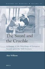The Sword and the Crucible af Alan Williams